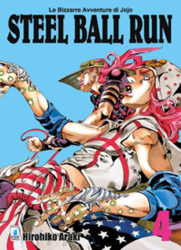 Steel ball run. Le bizzarre avventure di Jojo. 4.