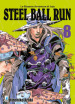 Steel ball run. Le bizzarre avventure di Jojo. 8.