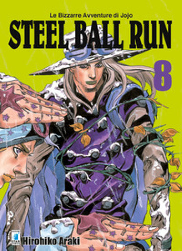 Steel ball run. Le bizzarre avventure di Jojo. 8. - Hirohiko Araki |