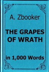 Steinbeck: The Grapes of Wrath in 1,000 Words