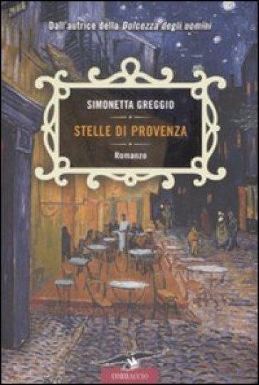 Stelle di Provenza - Simonetta Greggio | Kritjur.org