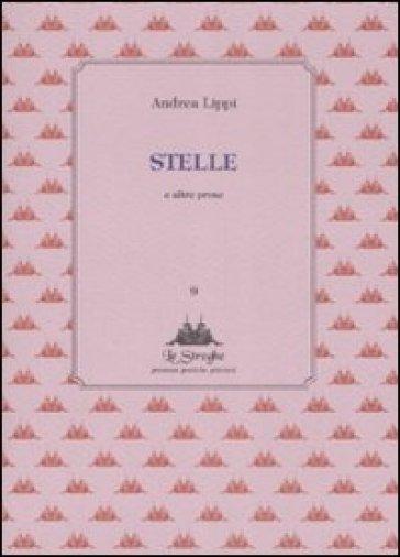 Stelle e altre prose - Andrea Lippi |