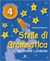 Stelle di grammatica. Per la Scuola elementare. 4.