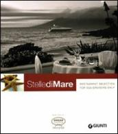 Stelle di mare. Restaurant selection for sea cruisers only