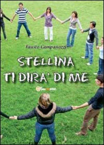Stellina ti dirà di me - Fausto Campanozzi | Kritjur.org