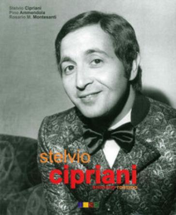 Stelvio Cipriani. Anonimo romanzo - Stelvio Cipriani |