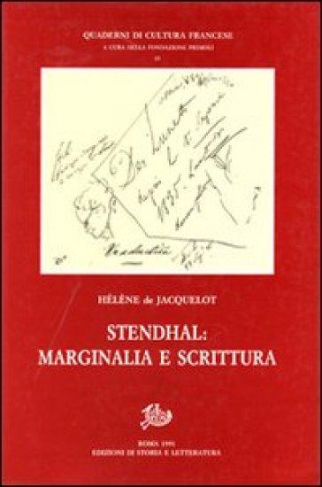 Stendhal. Marginalia e scrittura