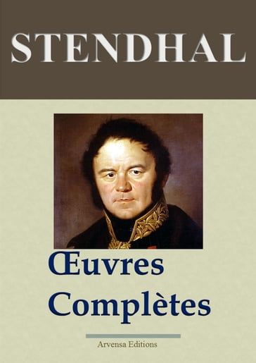 Stendhal : Oeuvres complètes - 141 titres