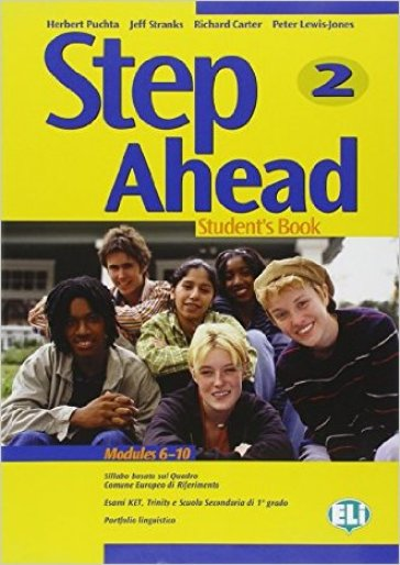 Step ahead pack. Student's book-Workbook. Con CD Audio e CD-ROM. Per la 2ª classe della Scuola media