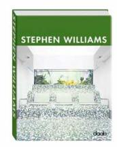 Stephen Williams architect. Ediz. italiana, inglese, spagnola, francese e tedesca