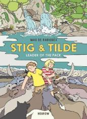 Stig and Tilde: Leader of the Pack