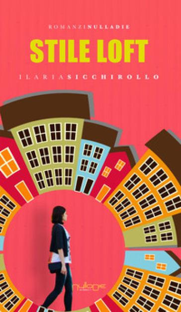 Stile loft - Ilaria Sicchirollo   Jonathanterrington.com