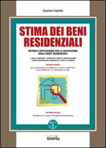Stima dei beni residenziali. Con Contenuto digitale per download e accesso on line - Graziano Castello | Jonathanterrington.com