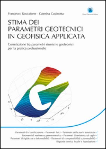 Stima dei parametri geotecnici in geofisica applicata - Francesco Roccaforte   Rochesterscifianimecon.com