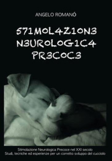 Stimolazione neurologica precoce - Angelo Romano pdf epub