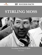 Stirling Moss 177 Success Facts - Everything you need to know about Stirling Moss