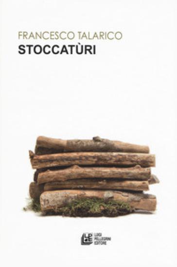 Stoccatùri - Francesco Talarico |