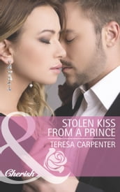 Stolen Kiss From a Prince (Mills & Boon Cherish)