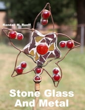 Stone Glass And Metal