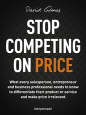 Stop Competing on Price
