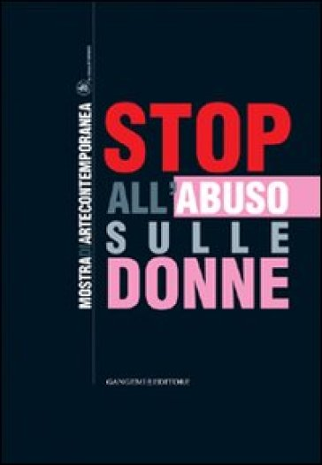 Stop all'abuso sulle donne