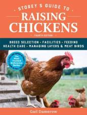 Storey s Guide to Raising Chickens