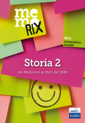 Storia. 2: Dal Medioevo ai moti del 1848 - Claudio Foliti pdf epub