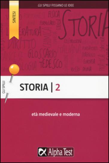 Storia. 2.Età medievale e moderna - Massimo Drago  