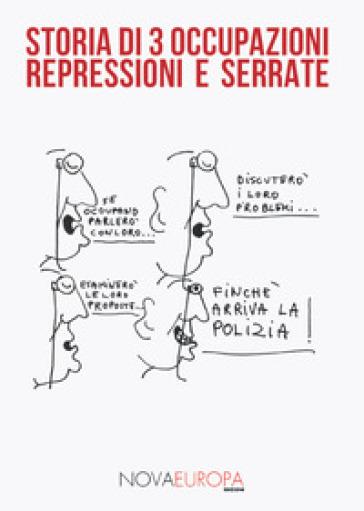 Storia di 3 occupazioni, repressioni e serrate - G. Lizzeri |