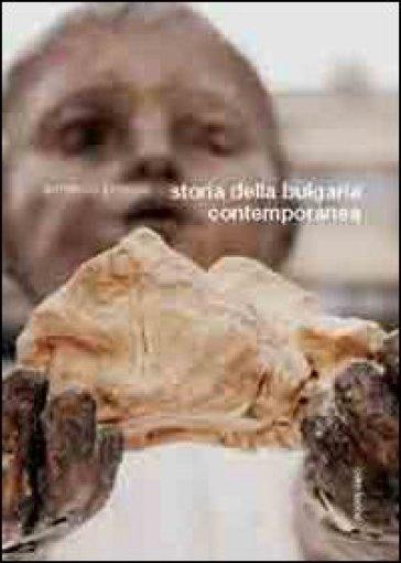 Storia della Bulgaria contemporanea - Armando Pitassio |