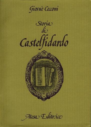 Storia di Castelfidardo (rist. anast. Osimo, 1879) - Giosuè Cecconi pdf epub