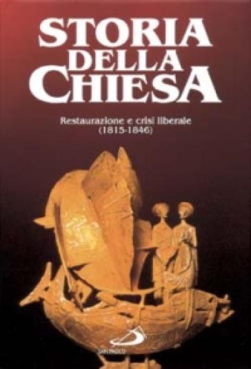 Storia della Chiesa. 2.Restaurazione e crisi liberale (1815-1846) - J. Leflon  
