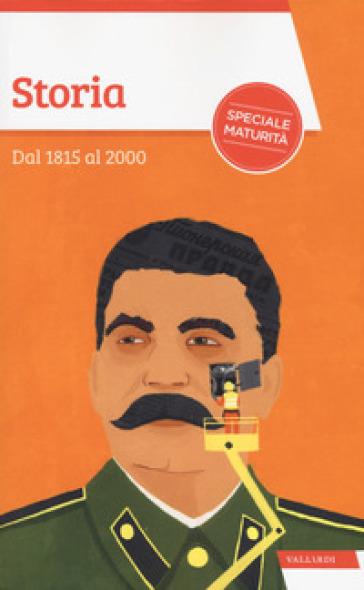 Storia. Dal 1815 al 2000 - Sandra D'Alessandro |