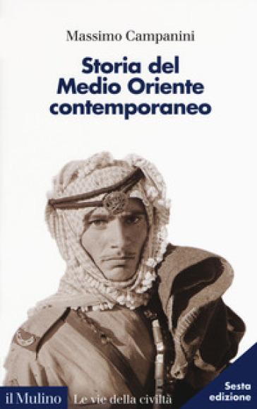 Storia del Medio Oriente contemporaneo - Massimo Campanini | Ericsfund.org