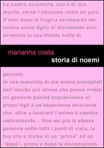 Storia di Noemi. Di maladolescenza si può guarire - Marianna Costa   Kritjur.org