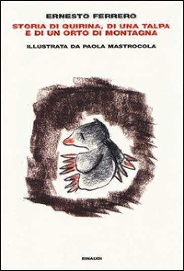Storia di Quirina, di una talpa e di un orto di montagna - Ernesto Ferrero | Kritjur.org
