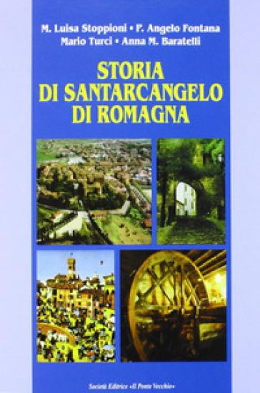 Storia di Santarcangelo di Romagna - M. Luisa Stoppioni | Kritjur.org