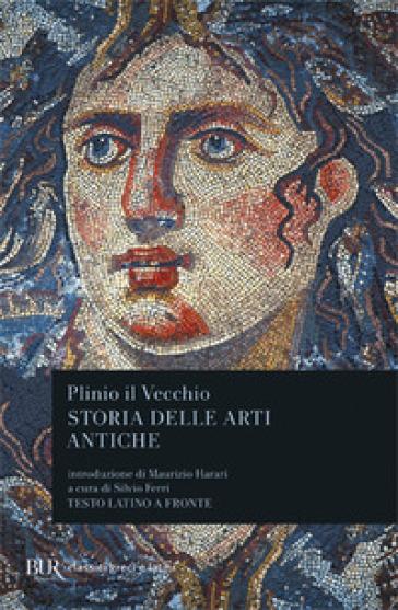Storia delle arti antiche (Libri XXXIV-XXXVI). Testo latino a fronte - Plinio il Vecchio pdf epub