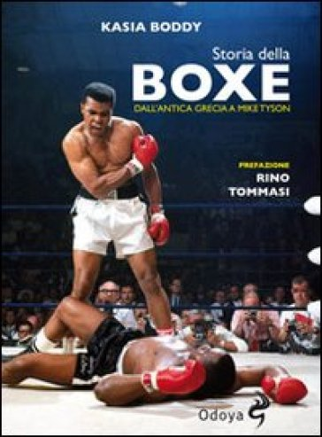 Storia della boxe dall'antica Grecia a Mike Tyson - Boddy Kasia  