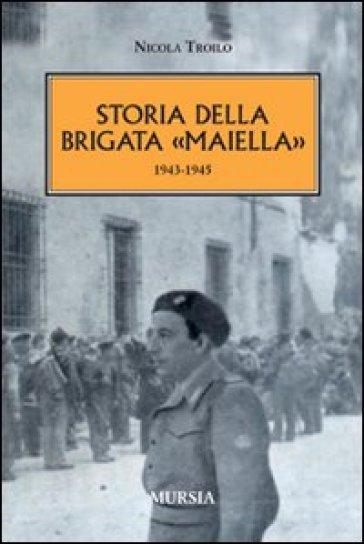 Storia della brigata «Maiella» 1943-1945