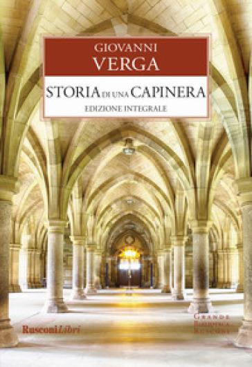 Storia di una capinera. Ediz. integrale - Giovanni Verga |
