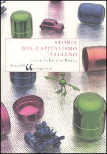 Storia del capitalismo italiano - Fabrizio Barca |