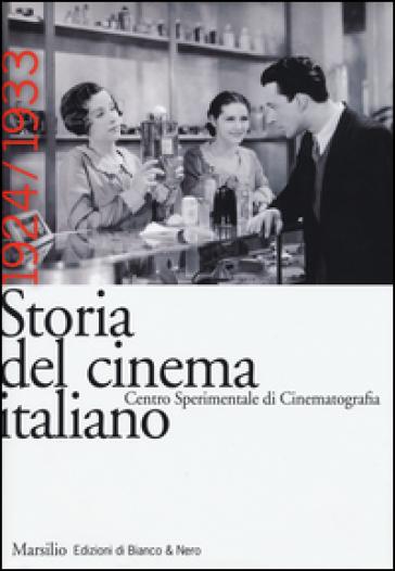 Storia del cinema italiano. 4.1924-1933 - L. Quaresima   Thecosgala.com