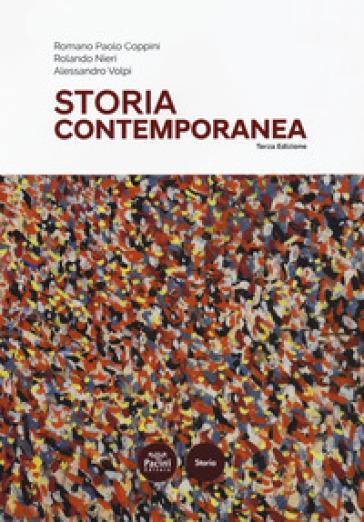 Storia contemporanea - Romano Paolo Coppini |