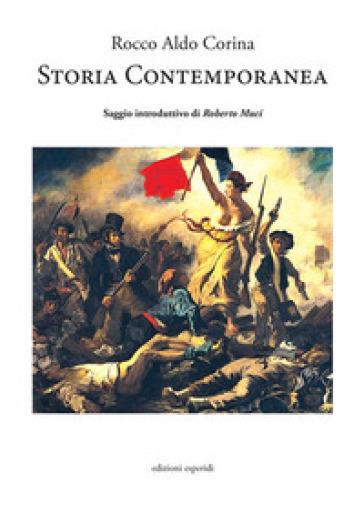 Storia contemporanea - Rocco Aldo Corina   Kritjur.org