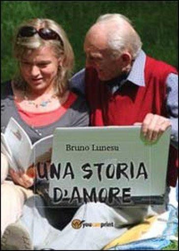 Storia d'amore - Bruno Lunesu  