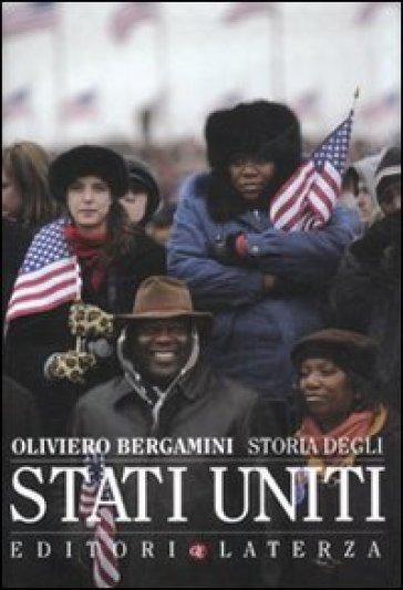 Storia degli Stati Uniti - Oliviero Bergamini |