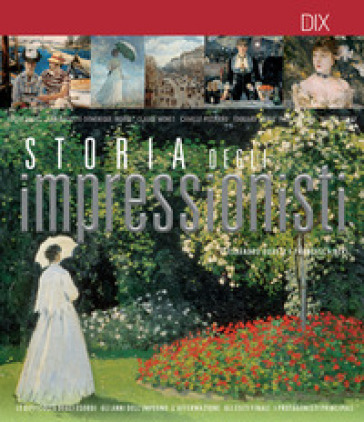 Storia degli impressionisti - Alessandro Guasti | Ericsfund.org