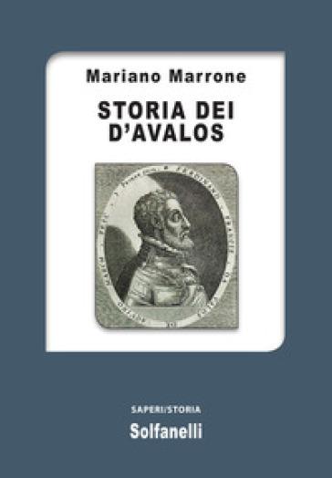 Storia dei d'Avalos - Mariano Marrone | Kritjur.org