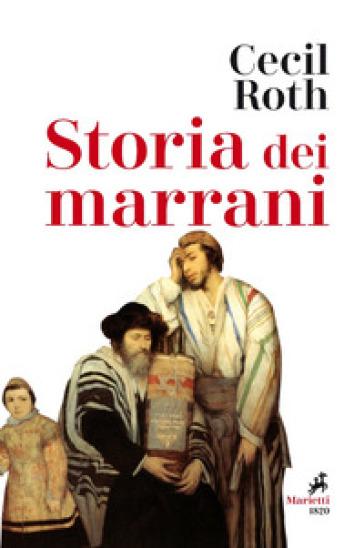 Storia dei marrani - Cecil Roth |